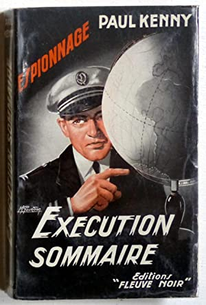 Exécution sommaire (Roman d'espionnage): Kenny, Paul (Vandenpanhuyse,