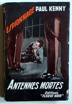 Antennes mortes (Roman d'espionnage): Kenny, Paul (Vandenpanhuyse,