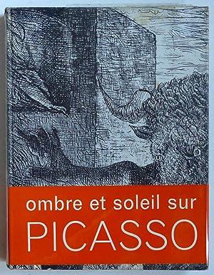 Picasso, ombre et soleil: Champris, Pierre de