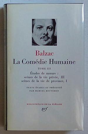 La Comédie humaine, 3: Etudes de moeurs: Scènes de la vie privée, 3; Sc&egrave...