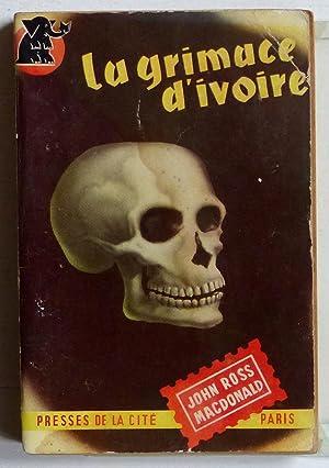 La grimace d'ivoire (titre original : 'The: MacDonald, John Ross