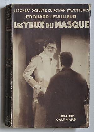 Les yeux du masque: Letailleur, Edouard