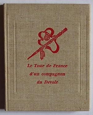 Le Tour de France d'un Compagnon du: Boyer, Abel (dit