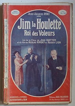 Jim la Houlette, roi des voleurs (Ciné-roman: Riki, Jean-Jacques