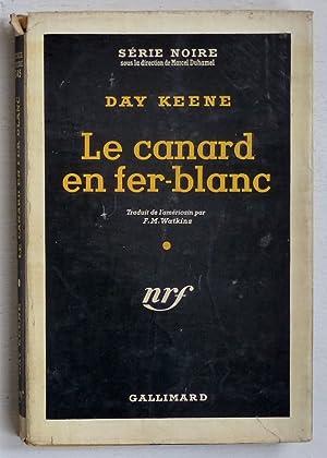 Le canard en fer-blanc (titre original : Keene, Day (Hjerstedt,