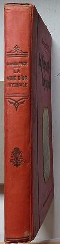 La mine d'or infernale: Price, Georges (Petitpierre,