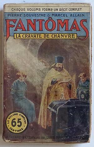 La cravate de chanvre: Souvestre, Pierre & Allain, Marcel