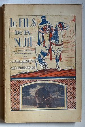 Le fils de la nuit (Grand roman cinématographique): Gastyne, Jules de & Bourgeois, G�rard (...