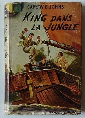 King dans la jungle (Gimlet's Oriental Quest: Johns, Captain W.E.