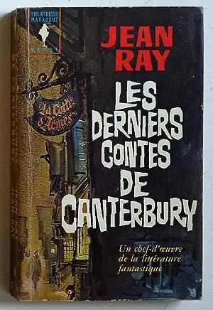 Les derniers contes de Canterbury: Ray, Jean (Kremer,