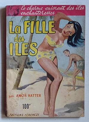La fille des îles (Island Ecstasy /1952): Hatter, Amos (Lumpp,