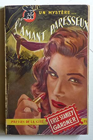 L'amant paresseux (The Case of the Lazy: Gardner, Erle Stanley