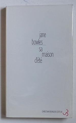 Sa maison d'été (titre original: 'In the: Bowles, Jane