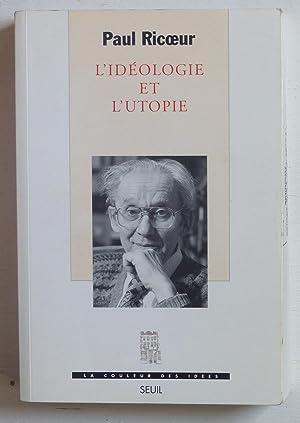 L'idéologie et l'utopie: Ricoeur, Paul