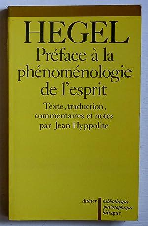 Préface à la Phénoménologie de l'esprit: Hegel, G.W.F.