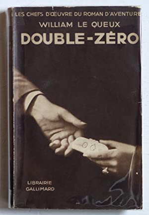 Double-zéro (Double Nought /1927): Le Queux, William