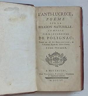 L'anti-Lucrèce, poëme sur la religion naturelle.: Cardinal de Polignac