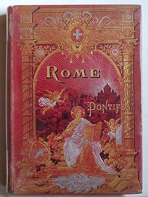 Rome et ses pontifes (Histoire, tradition, monuments): Chevalier, Monseigneur C.