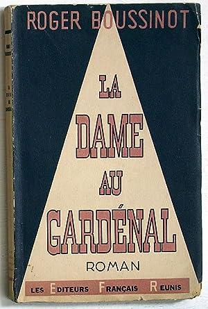 La dame au gardénal (Roman): Boussinot, Roger