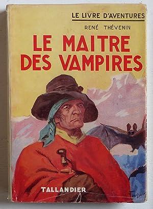 Le maître des vampires: Thévenin, René