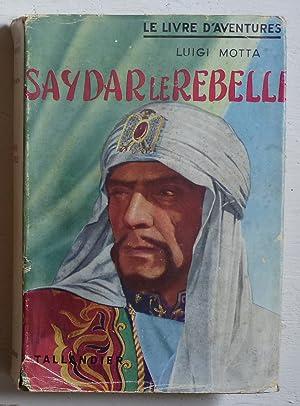 Saydar le rebelle: Motta, Luigi