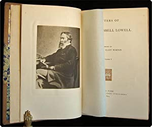 Letters of James Russell Lowell.: Lowell, James Russell; Charles Eliot Norton, ed.