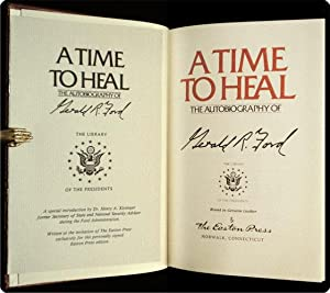 A time to heal: the autobiography of Gerald R. Ford.: Ford, Gerald.