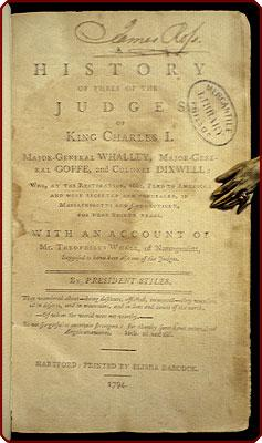 A history of three of the judges of King Charles I. Major-General Whalley, Major-General Goffe, and...