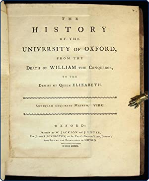 The history of the University of Oxford, to the death of William the Conqueror.: Peshall (or ...