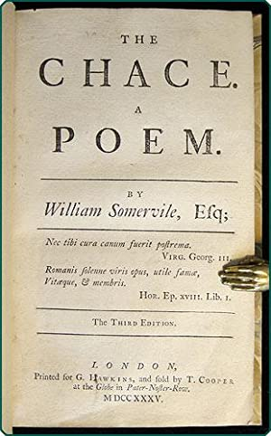 The chace. A poem.: Somerville (a.k.a. Somervile), William.
