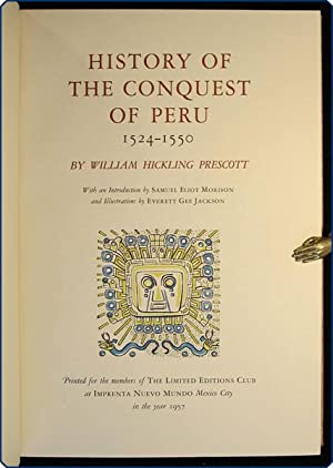 History of the conquest of Peru, 1524?1550.: Prescott, William Hickling.