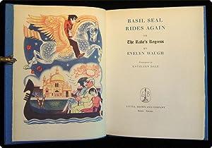Basil Seal rides again or the rake's regress.: Waugh, Evelyn.