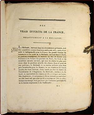 Des vrais int?r?ts de la France, relativement a la Hollande.
