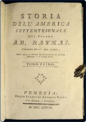 Storia dell'America settentrionale.: Raynal, Guillaume Thomas Fran?ois.