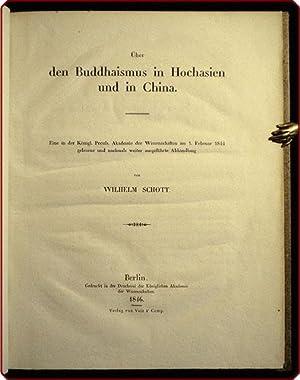Uber den Buddhaismus in Hochasien und in China.: Schott, Wilhelm.