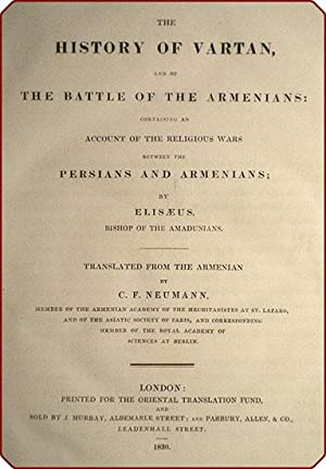 The history of Vartan, and of the battle of the Armenians: Containing an account of the religious ...