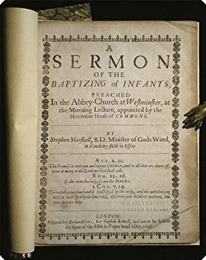 A sermon of the baptizing of infants; preached in the Abbey-Church at Westminster, at the morning ...