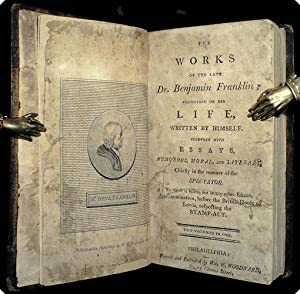 The works of the late Dr. Benjamin Franklin; consisting of his Life, written by himself. Together ...