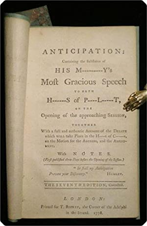 Anticipation: containing the substance of His M------y's most gracious speech to both h-----s ...