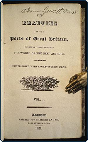 The beauties of the poets of Great Britain, carefully selected from the works of the best authors. ...