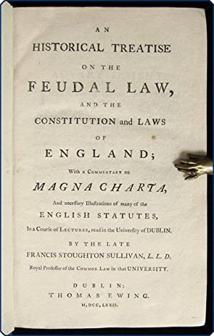 An historical treatise on the feudal law, and the constitution and laws of England; with a ...