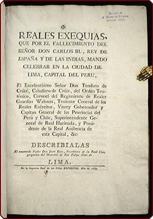 Reales exequias, que por el fallecimiento del se?or don Carlos III, rey de Espa?a y de las Indias, ...