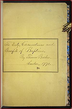 The duty, circumstances, and benefits of baptism, determined by evidence . with an appendix, ...