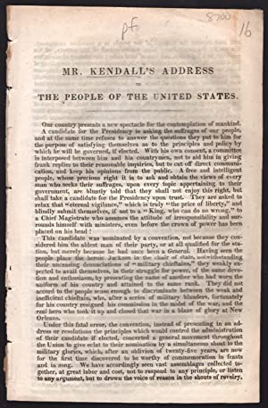 Mr. Kendall's address to the people of the United States.: Kendall, Amos.