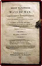 The brief remarker on the ways of man. Or compendious dissertations, respecting social and domestic...