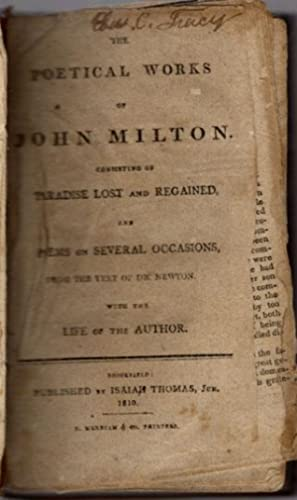 Poetical works of John Milton. Consisting of Paradise Lost and Regained, and poems on several ...