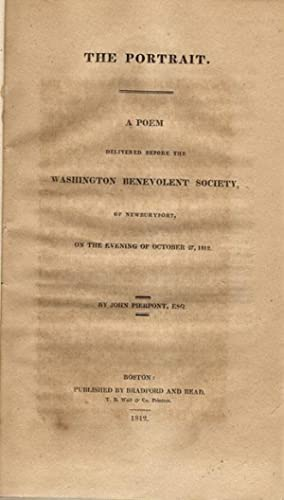 The portrait. A poem delivered before the Washington Benevolent Society, of Newburyport, on the ...