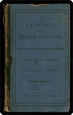 An analysis of derivative words the English language [sic]; or, a key to their precise analytic ...