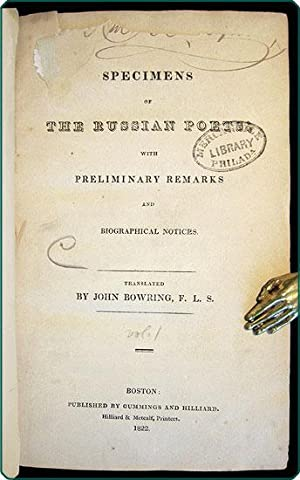 Specimens of the Russian poets; with preliminary remarks and biographical notices.: Bowring, John, ...