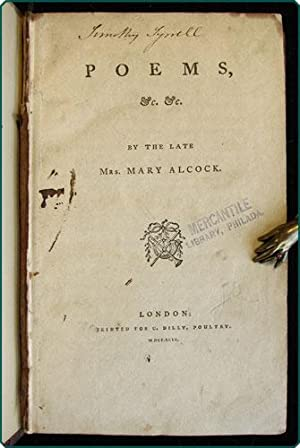 Poems, &c. &c. by the late Mrs. Mary Alcock.: Alcock, Mary.